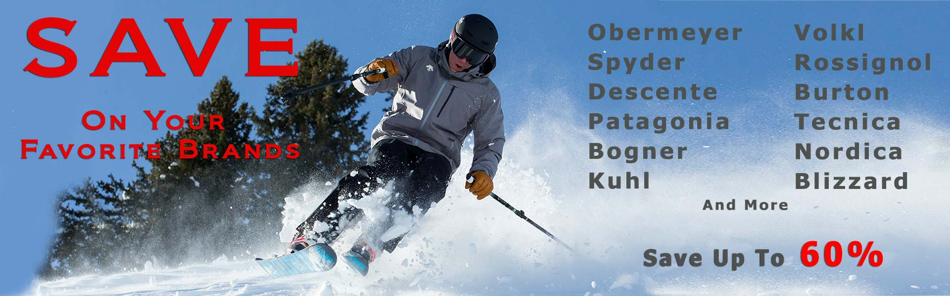 Huge Savings on Ski Clothing & Equipment